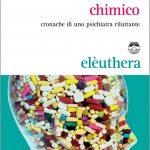 il manicomio chimico di Piero Cipriano