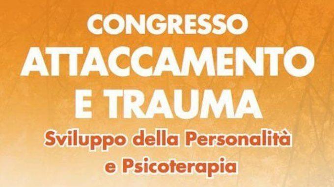 Attaccamento e Trauma 2015 – La cronaca del Convegno