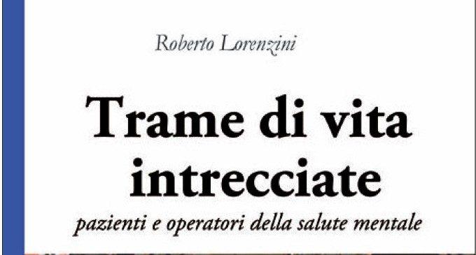Trame di vita intrecciate: il nuovo libro di Roberto Lorenzini in uscita nel 2016