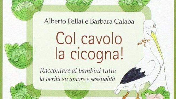 Col cavolo la cicogna! Raccontare ai bambini tutta la verità su amore e sessualità (2009) – Recensione