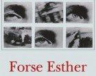 Forse Esther (2014) di Katja Petrowskaja – Recensione