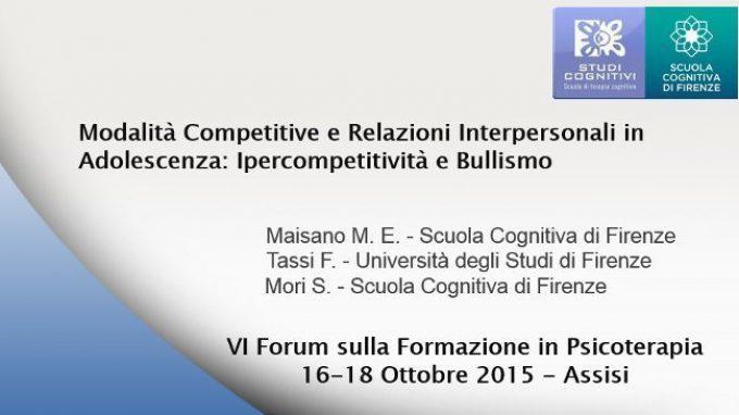 Modalità Competitive e Relazioni Interpersonali: Ipercompetitività e Bullismo – Forum di Assisi 2015