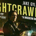 Nightcrawler, lo sciacallo (2014): quando la psicopatia diventa istituzione - Recensione