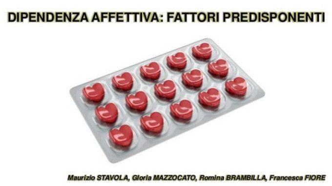 La dipendenza affettiva: i fattori predisponenti – Dal Forum di Assisi 2015