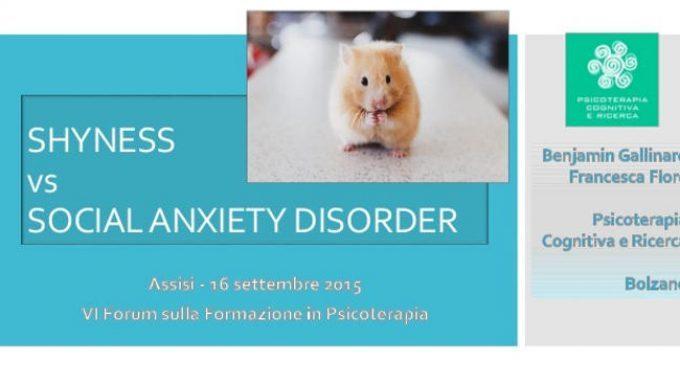 Shyness vs. Social Anxiety Disorder – Dal Forum di Formazione in Psicoterapia di Assisi 2015
