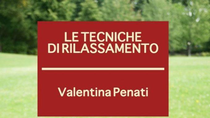 Le tecniche di rilassamento (2013) di Valentina Penati – Recensione