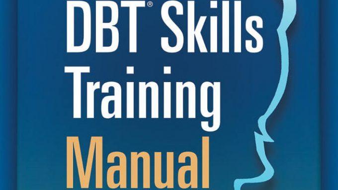 DBT, Skills training: il nuovo manuale di Marsha Linhean (2015) – Recensione