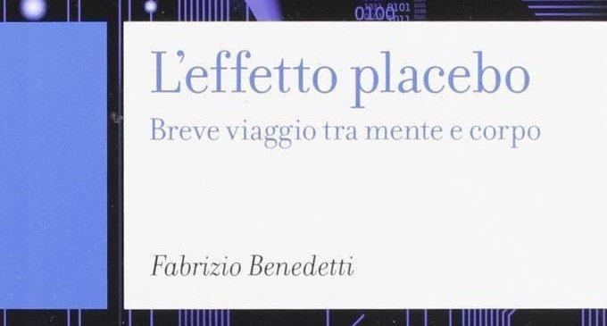 L'effetto Placebo. Breve viaggio tra mente e corpo (2012) di F. Benedetti – Recensione