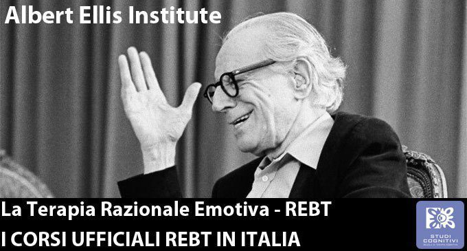 Terapia Razionale Emotiva: i corsi ufficiali in Italia dell'Albert Ellis Institute