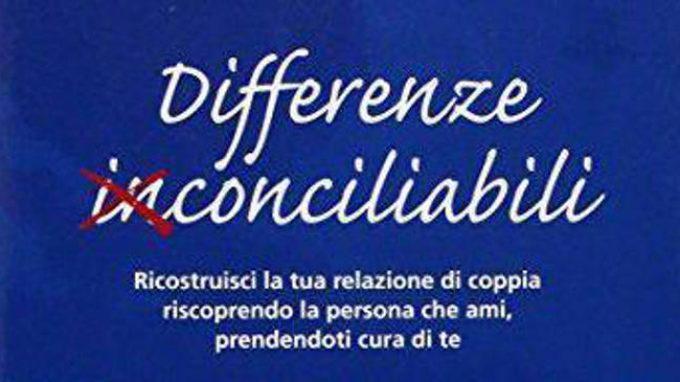 I conflitti nella coppia: differenze conciliabili nel rapporto di coppia (2015) – Recensione