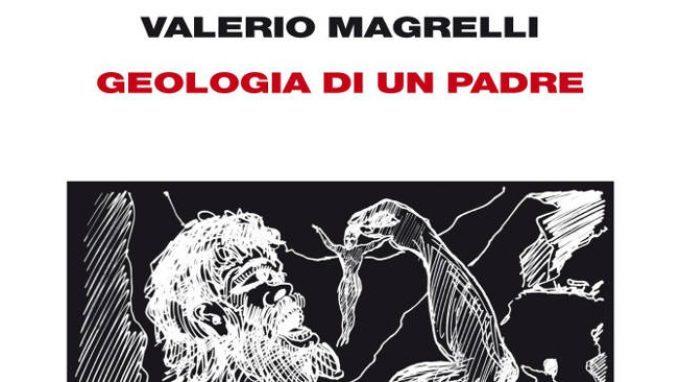 Geologia di un padre di Valerio Magrelli (2014) – Recensione