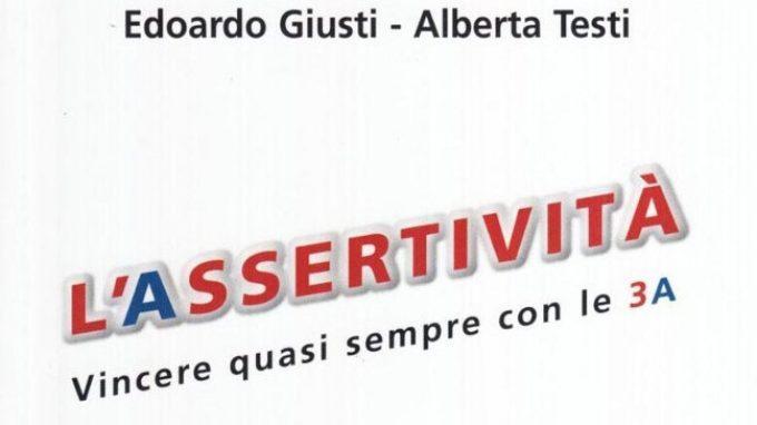 Assertività. Vincere quasi sempre con le tre A – Recensione del libro