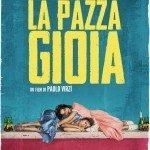 La Pazza Gioia (2016), recensione in anteprima del nuovo film di Paolo Virzì