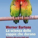 La scienza delle coppie che durano