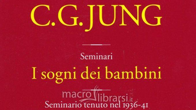 I sogni dei bambini. Seminario tenuto nel 1936-41 da C. G. Jung – Recensione