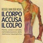 Il corpo accusa il colpo di van der Kolk - Recensione