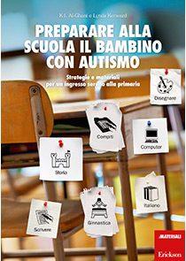 Preparare alla scuola il bambino con autismo - Erickson Editore - RECENSIONE