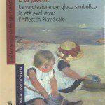 Affect in Play scale: la valutazione del gioco simbolico nei bambini