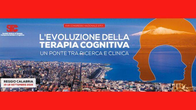 L'evoluzione della terapia cognitiva – Report dal congresso SITCC 2016 di Reggio Calabria