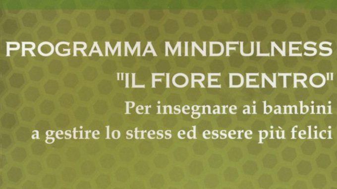 Coltivare la mente sin da bambini: programma mindfulness, il fiore dentro – Recensione