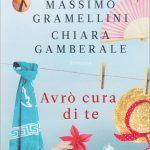 Avrò cura di te (2014)di M. Gramellini e C. Gamberale - Una lettura sistemica del romanzo