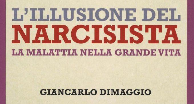 L'illusione del narcisista (2016) di G. Dimaggio – Recensione