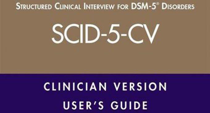 La SCID-5 -CV: l'intervista semistrutturata per formulare diagnosi secondo i criteri del DSM-5