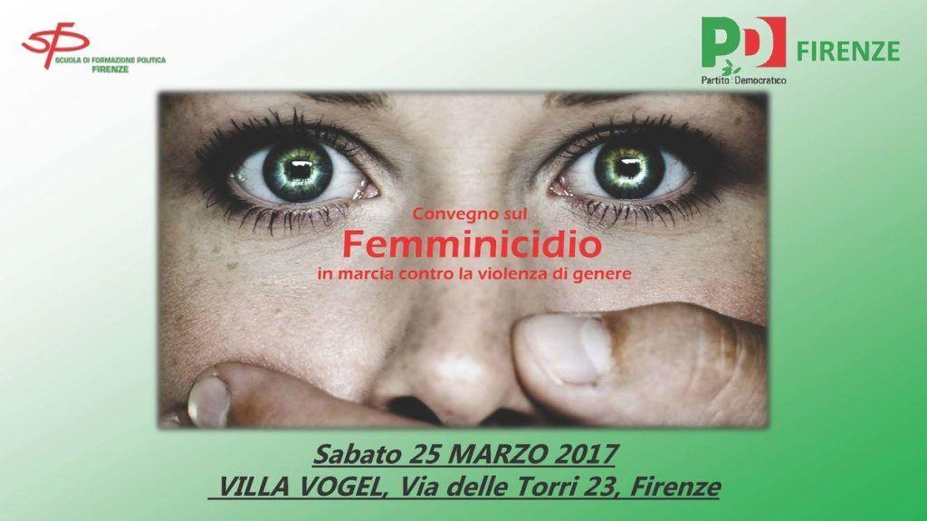 Convegno Femminicidio Firenze - 25 Marzo 2017