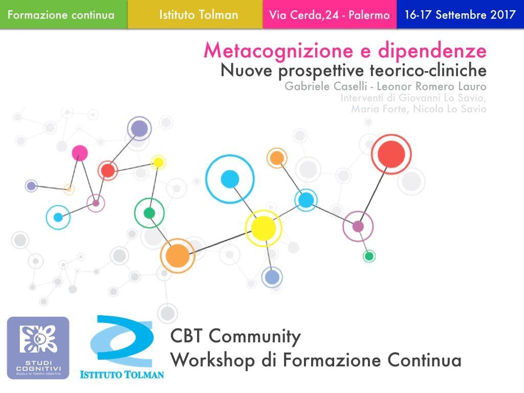 Metacognizione e dipendenze - nuove prospettive terorico-cliniche - Workshop Palermo - Istituto Tolman