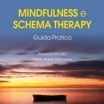 Mindfulness e schema therapy: guida pratica - Recensione