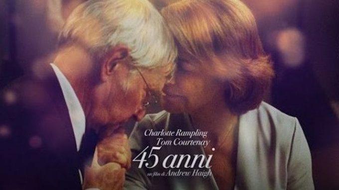 45 Anni (2015) Il tempo, la passione e il corpo nella coppia – Recensione del film