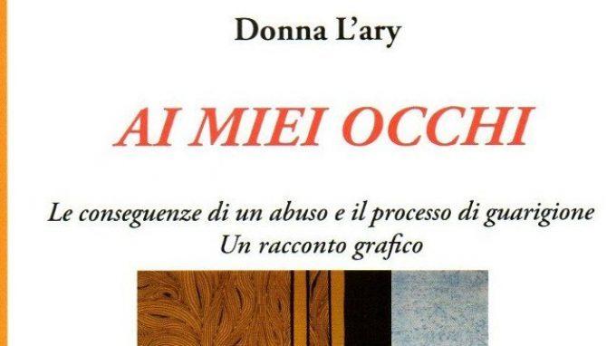 Ai miei occhi (2016) di Donna L'ary – Recensione del libro
