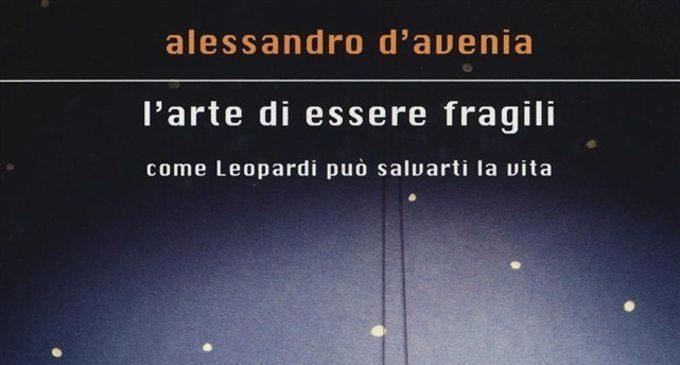 L'arte di essere fragili: come Leopardi può salvarti la vita di Alessandro D'Avenia (2016) – Recensione