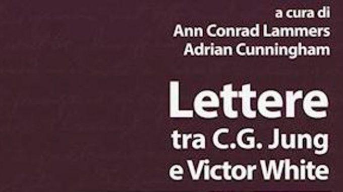 Lettere tra C.G. Jung e Victor White, a cura di A. C. Lammers e A. Cunningham – Recensione