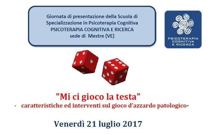 Caratteristiche ed interventi sul gioco d azzardo patologico - Mestre 21 Luglio 2017