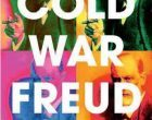 Cold War Freud: Psychoanalysis in an Age of Catastrophes (2016) di Dagmar Herzog – Recensione del libro