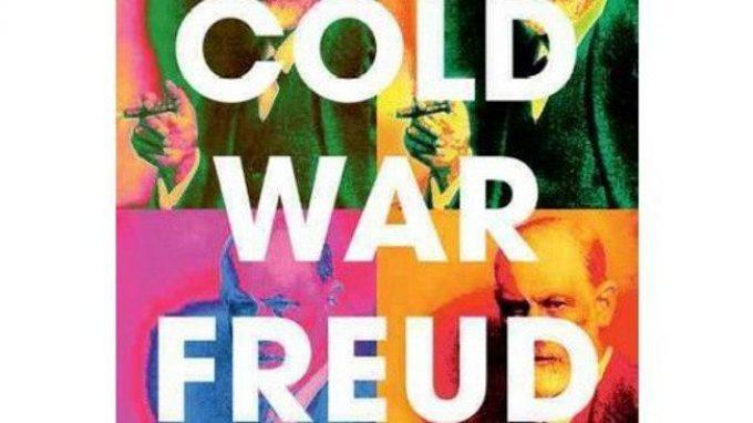 Cold War Freud: Psychoanalysis in an Age of Catastrophes (2016) di Dagmar Herzog – Recensione del libro