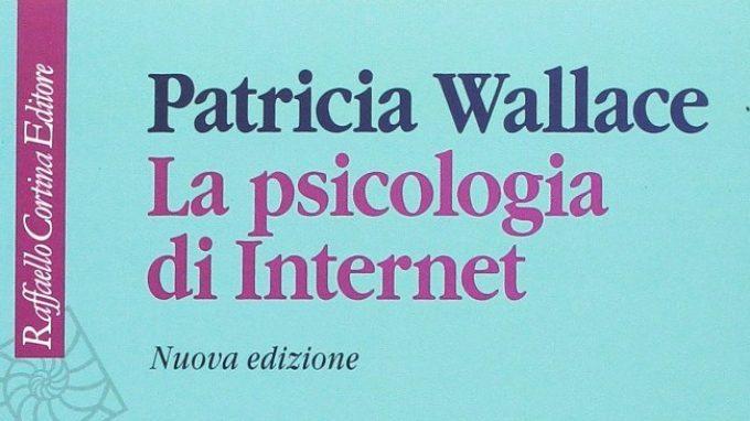 La psicologia di Internet(2017) diPatricia Wallace –Recensionedel libro