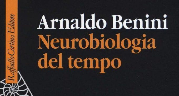 Neurobiologia del tempo (2017) di A. Benini – Recensione del libro