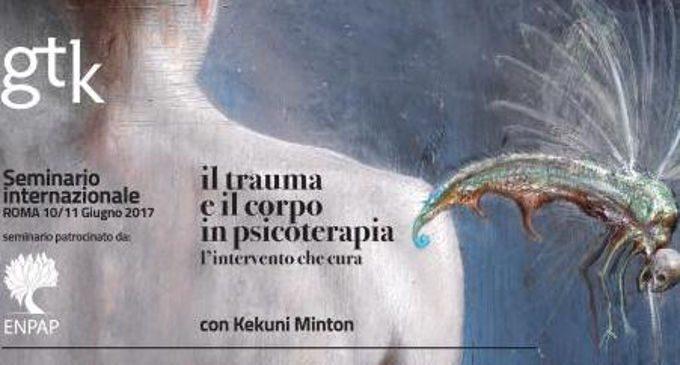 Il Trauma e il Corpo. L'intervento che cura – Report del seminario con Kekuni Minton