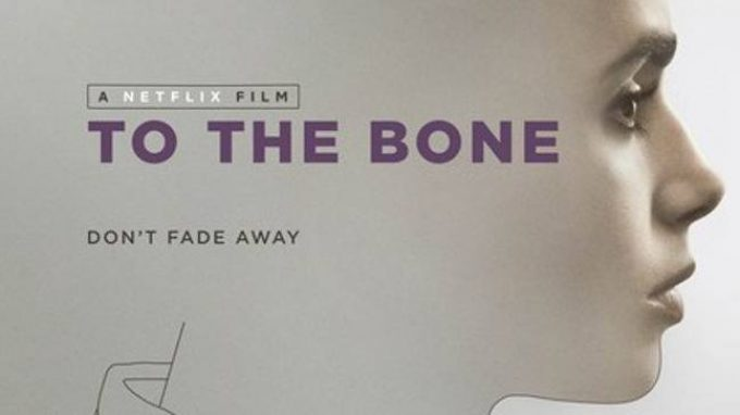 Fino all'osso (To the bone, 2017): un film sui disturbi alimentari – Recensione