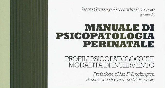 Manuale di psicopatologia perinatale. Profili psicopatologici e modalità di intervento (2016) – Recensione