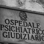 Ospedali Psichiatrici Giudiziari un'analisi critica al processo di superamento