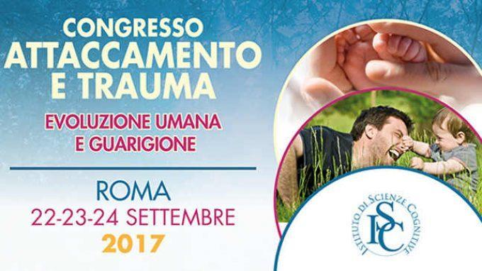 Report dal convegno Attaccamento e Trauma – Roma, 22-24 settembre 2017