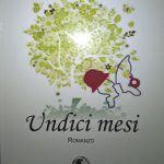 11 mesi: un romanzo sulla sofferenza psicologica - Recensione