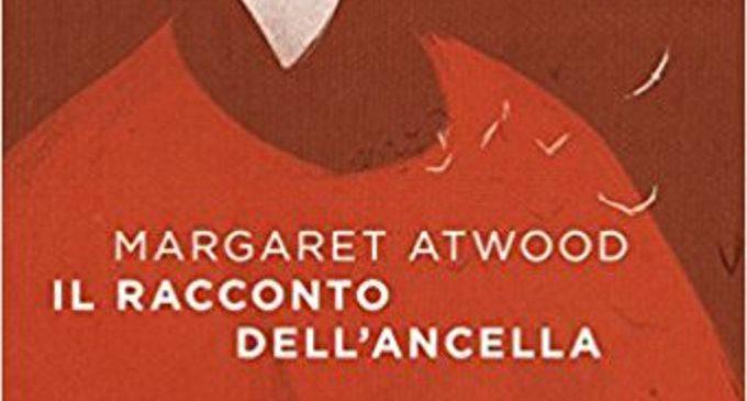 Margaret Atwood Il Racconto Dell Ancella.Il Racconto Dell Ancella Un Romanzo Distopico Di Margaret