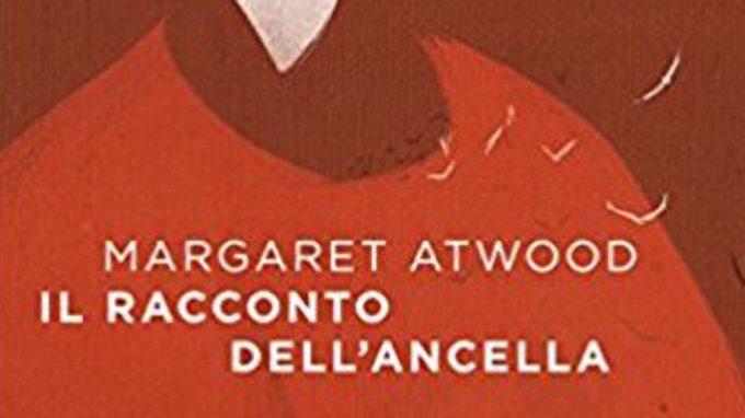 Un romanzo per parlare dell'autonomia delle donne: Il racconto dell'ancella di Margaret Atwood