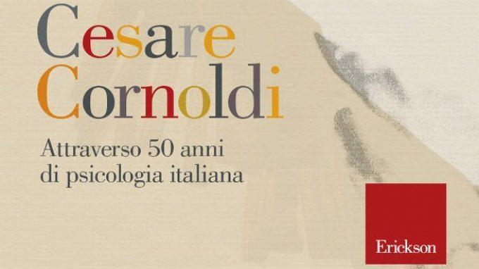 Attraverso 50 anni di psicologia italiana di Cesare Cornoldi (2017) – Recensione