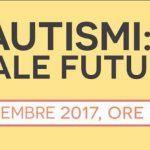 Autismi: quale futuro - Una serata informativa a Cornaredo