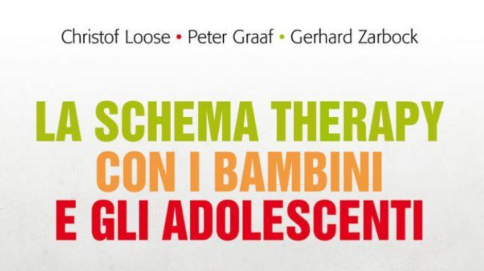 La Schema Therapy con i bambini e gli adolescenti (2017) – Recensione